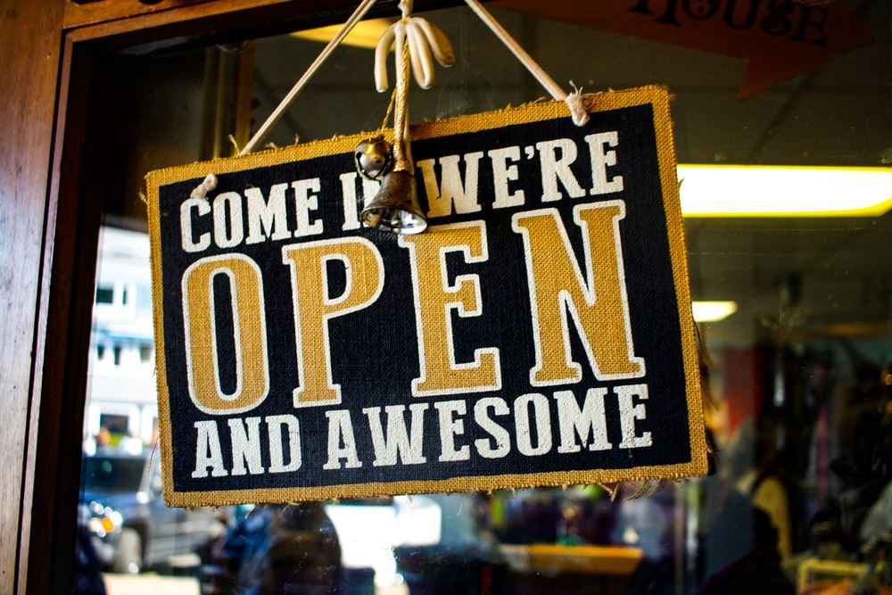 Come In We're Open and Awesome